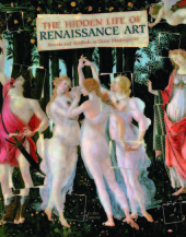 The Hidden Life of Renaissance Art