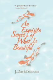 An Exquisite Sense of What Is Beautiful
