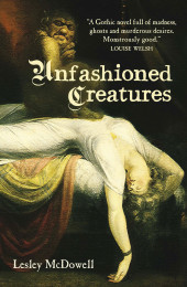 Unfashioned Creatures