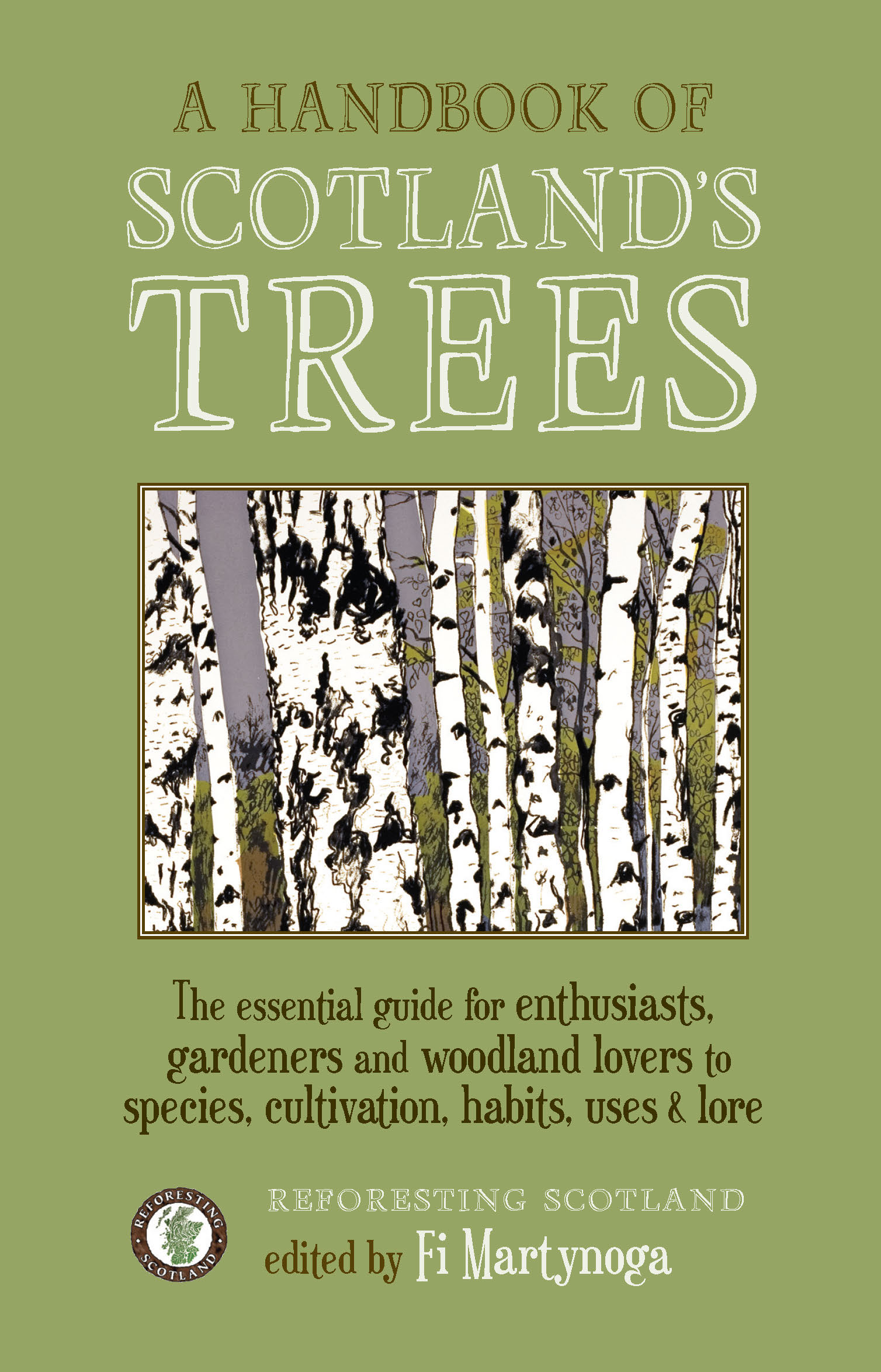 A Handbook of Scotland's Trees