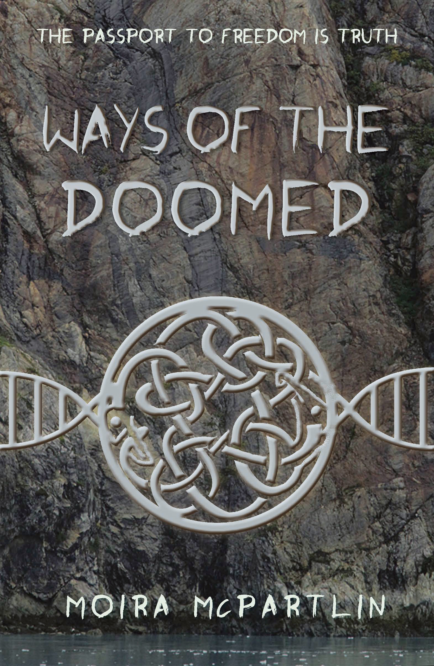 Ways of the Doomed