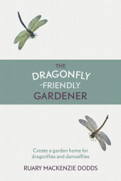 The Dragonfly-friendly Gardener