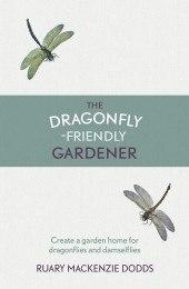 The Dragonfly-friendly Gardener