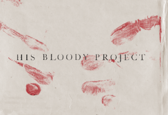 His Bloody Project shortlisted for the Man Booker prize 2016
