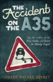 Announcing Graeme Macrae Burnet's new novel: The Accident on the A35