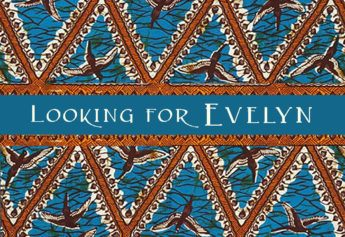Looking for Evelyn: a romantic thriller in the heart of Africa