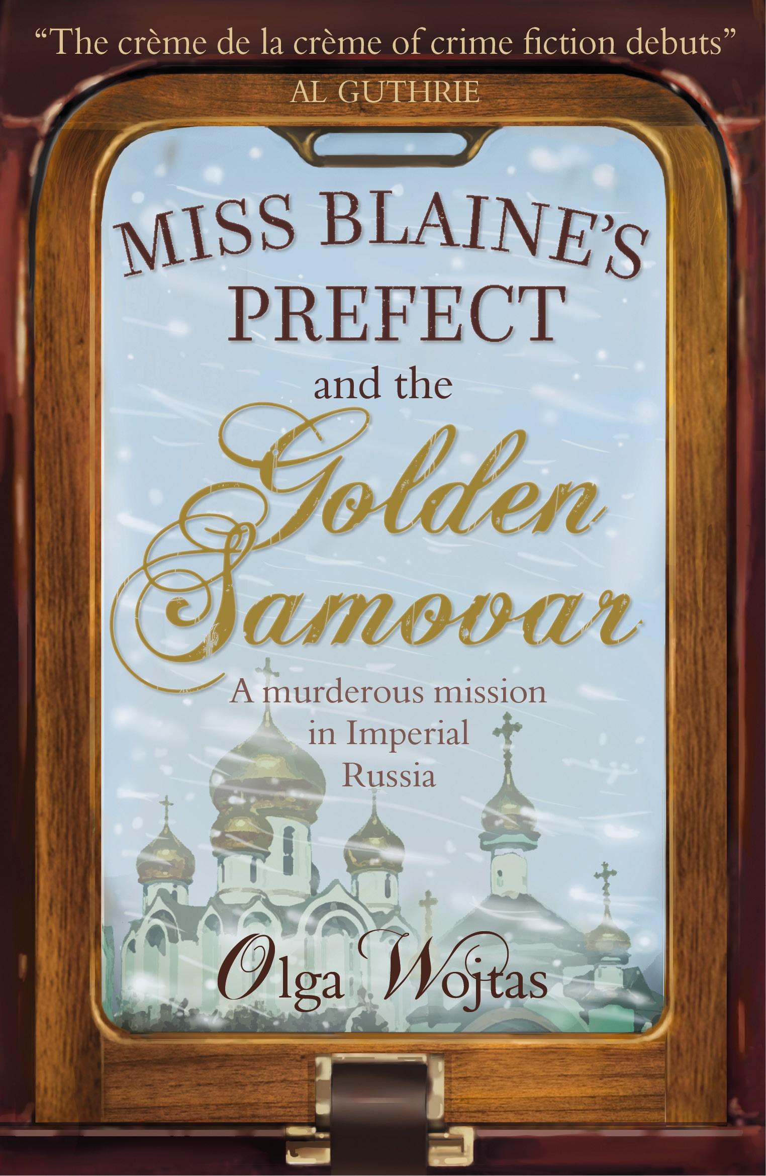 Miss Blaine's Prefect and the Golden Samovar