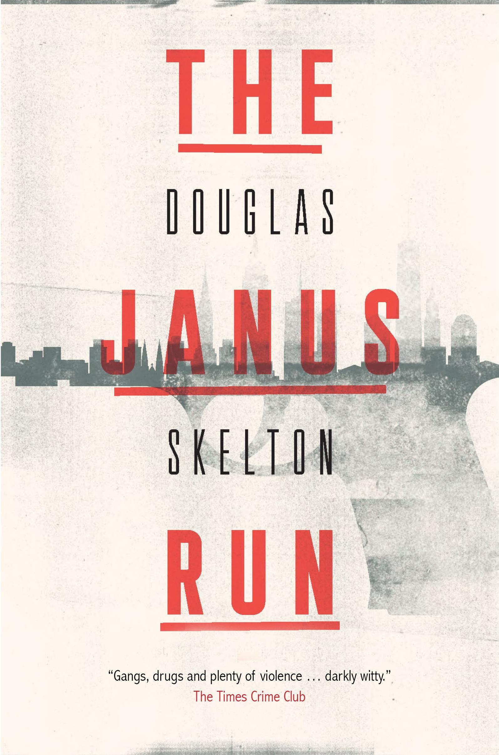 Image result for Douglas Skelton's 'The Janus Run