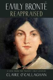 Emily Brontë Reappraised