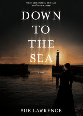 Down to the Sea: a dark Victorian Scottish mystery