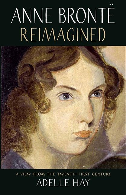 Anne Brontë Reimagined